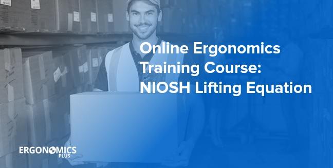 Online Ergonomics Training Course Niosh Lifting